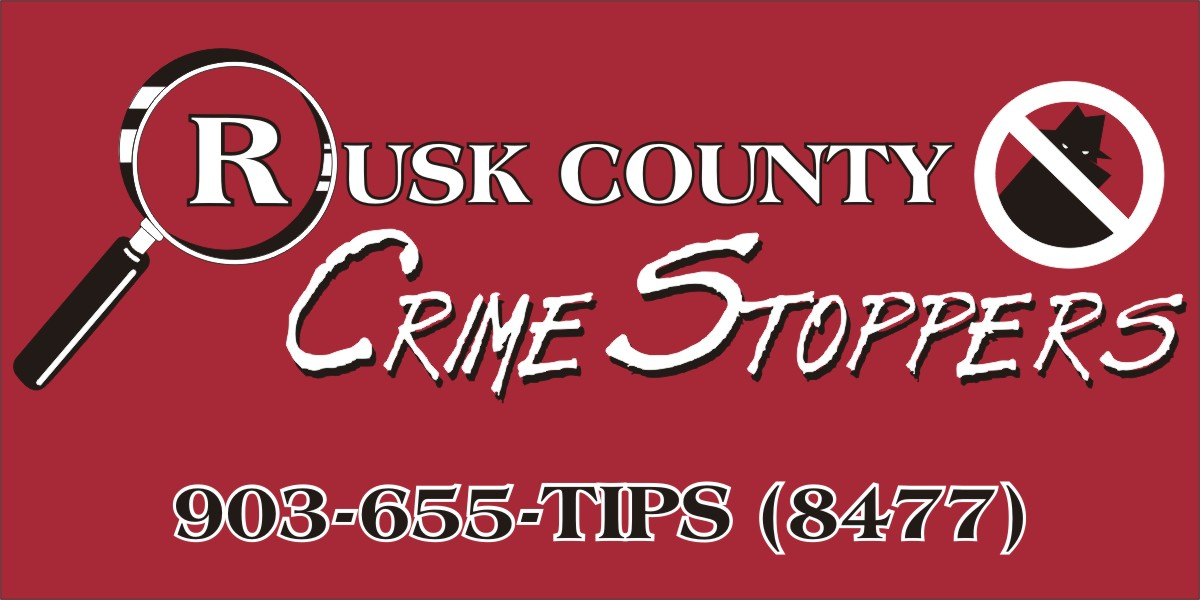 Rusk County Crime Stoppers